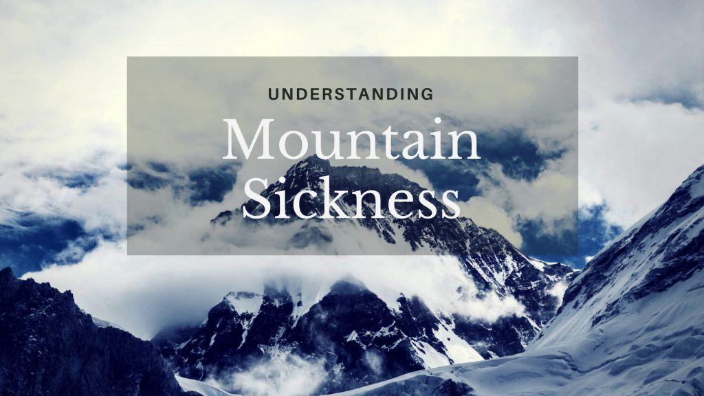 Acute Mountain Sickness (AMS)