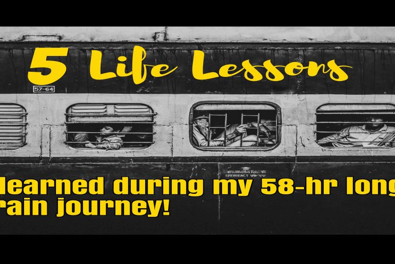 The Train Saga, Life Lessons, Longest Train Journey, Soul Trails